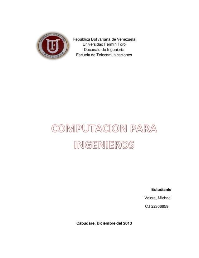 República Bolivariana de Venezuela Universidad Fermín Toro Decanato de Ingeniería Escuela de Telecomunicaciones  Estudiant...