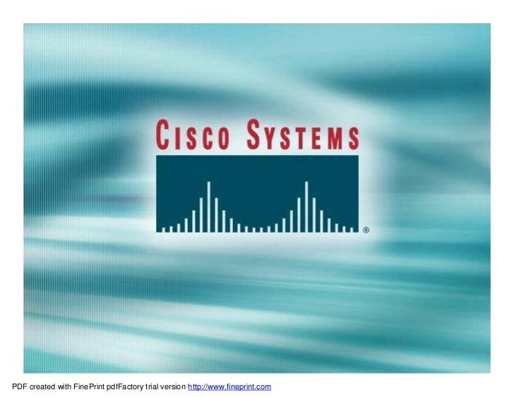 Presentation_ID   © 2001, Cisco Systems, Inc. All rights reserved.        1PDF created with FinePrint pdfFactory trial ver...