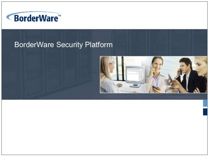 BorderWare Security Platform