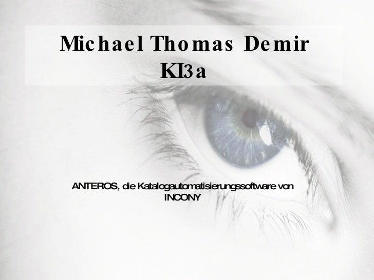 Michael Thomas Demir KI3a ANTEROS, die Katalogautomatisierungssoftware von INCONY