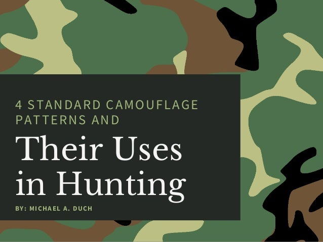 4 Standard Camouflage Patterns and Their Uses in Hunting