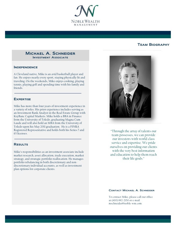 Team Biography          Michael A. Schneider                Investment AssociateIndependenceA Cleveland native, Mike is an...