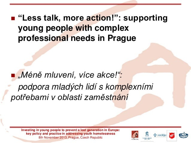"""Less talk, more action!"": supporting young people with complex professional needs in Prague  ""Méně mluvení, více akce!""..."