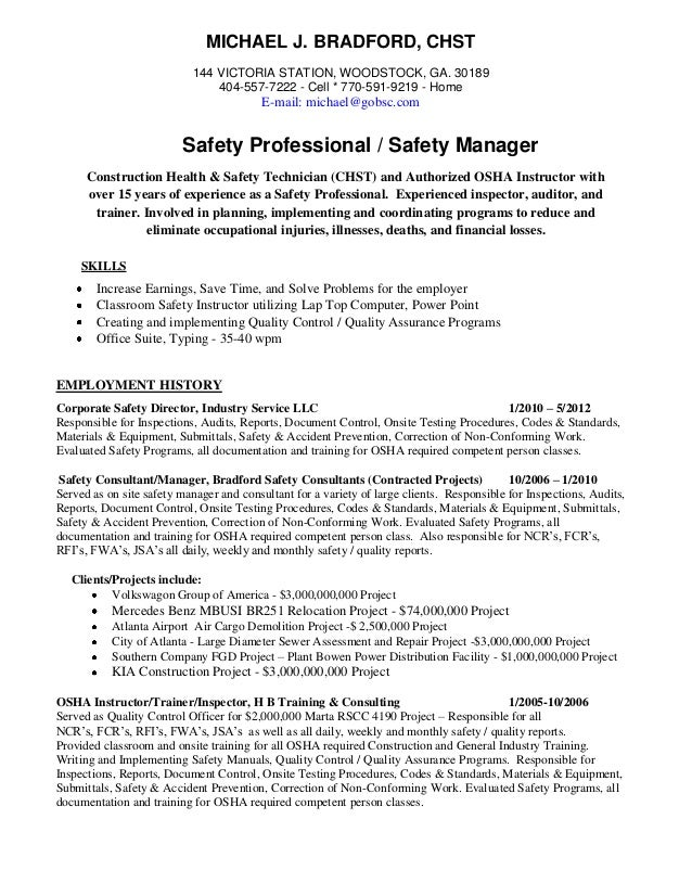 ... AHSM Safety Professional Resume. MICHAEL J. BRADFORD, CHST 144 VICTORIA  STATION, ...  Safety Manager Resume