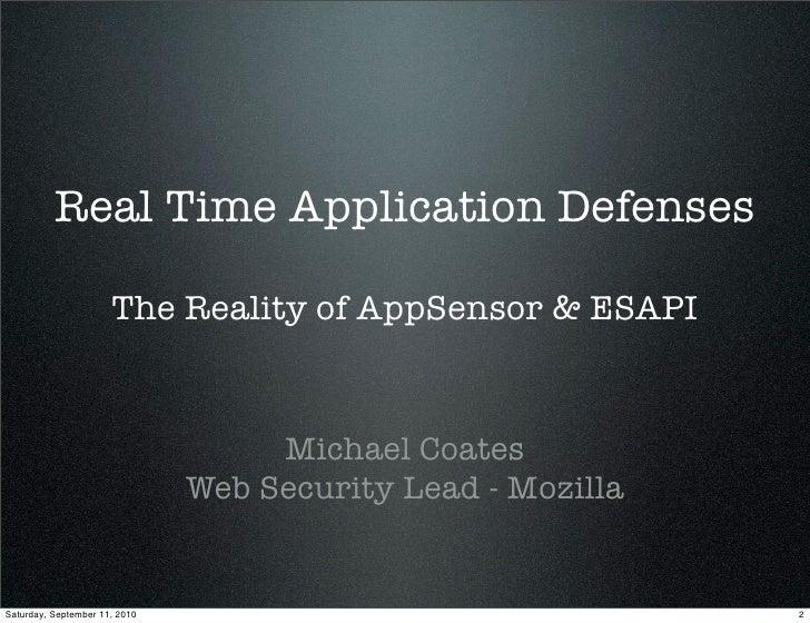 Real Time Application Defenses - The Reality of AppSensor & ESAPI Slide 2