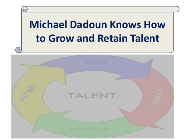 Michael Dadoun Knows How to Grow and Retain Talent