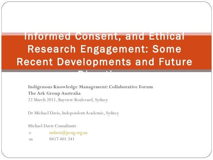 Indigenous Knowledge Management: Collaborative Forum The Ark Group Australia 22 March 2011, Bayview Boulevard, Sydney Dr M...