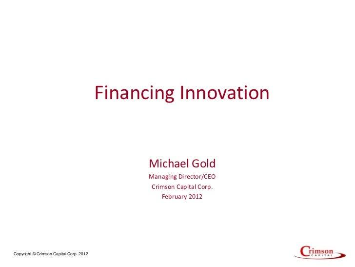 Financing Innovation                                               Michael Gold                                           ...