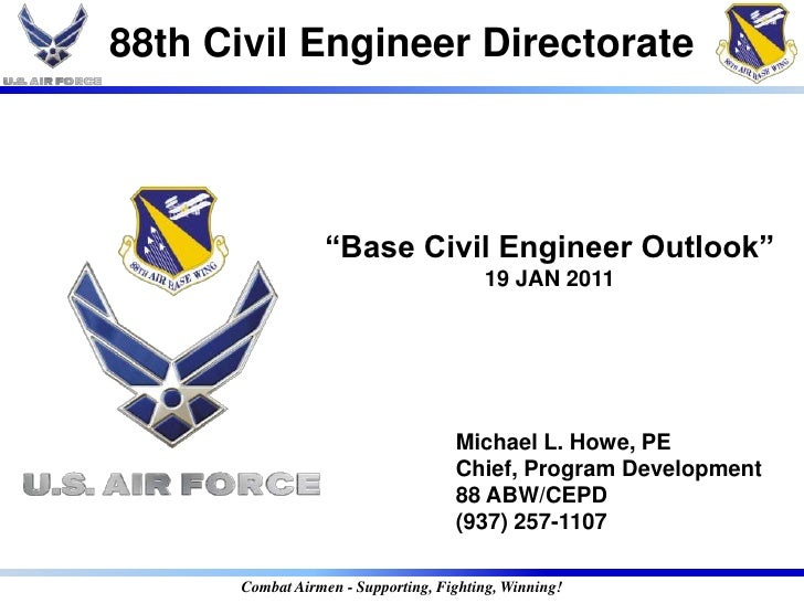 "88th Civil Engineer Directorate                 ""Base Civil Engineer Outlook""                                        19 JA..."