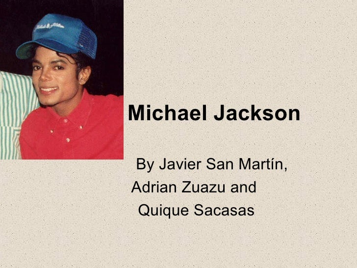 Michael Jackson By Javier San Martín,  Adrian Zuazu and  Quique Sacasas