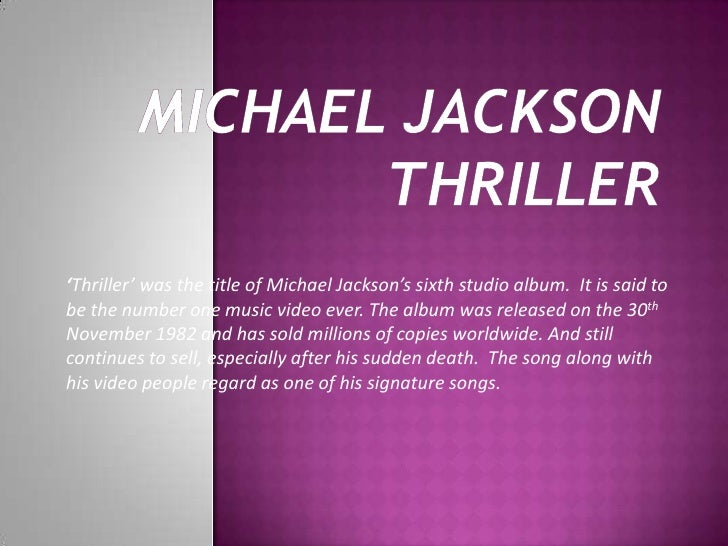 analysis of semiotics of thriller michael jackson The task was to watch michael jackson's 'thriller' video and discuss the questions relating to music genre the attached sample is a representation of the task.