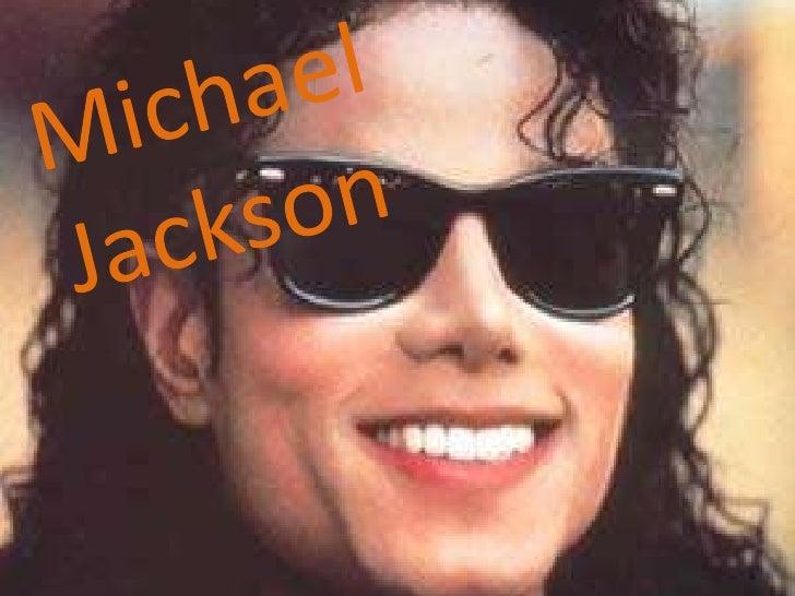 Michael Jackson <br />