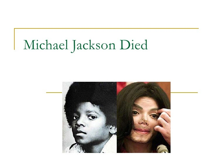 Michael Jackson Died