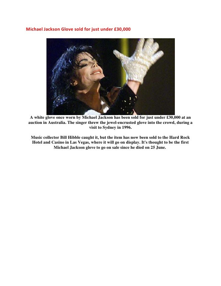 Michael Jackson Glove sold for just under £30,000<br />A white glove once worn by Michael Jackson has been sold for just u...