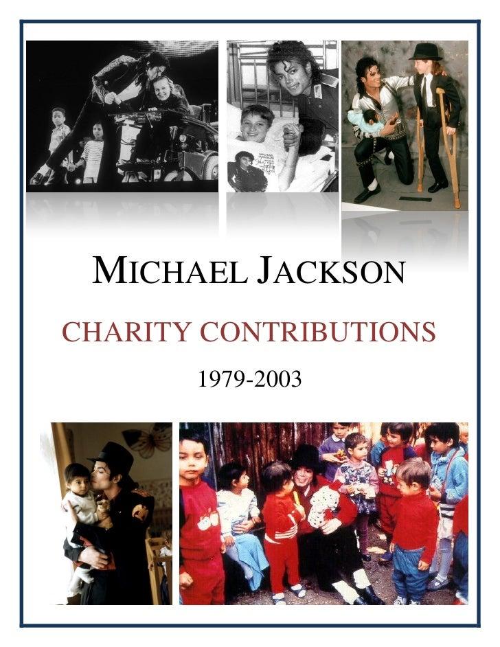 MICHAEL JACKSON CHARITY CONTRIBUTIONS        1979-2003