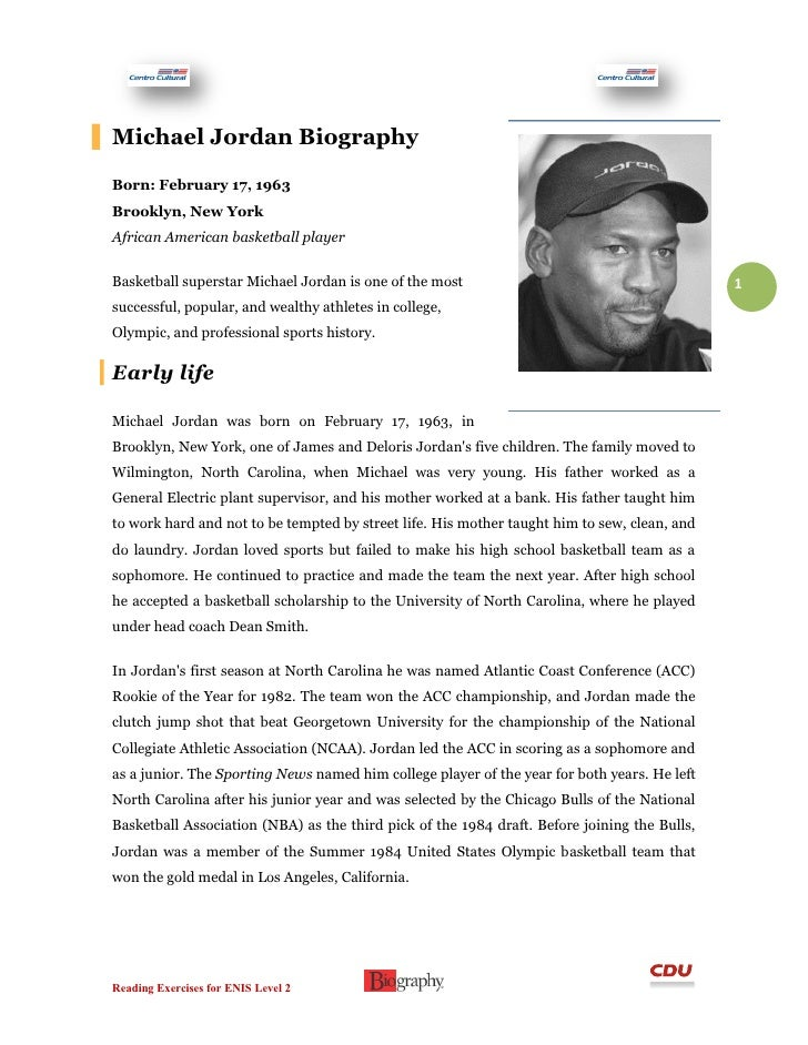"michael jordans biography essay In his thoughtful, extraordinarily well-researched biography ""michael jordan: the life,"" roland lazenby, the author of books on phil jackson, kobe bryant and jerry west, gives us the life and much more his jaw is as wide open as anyone's the exhaustive narrative of jordan's basketball career is written."