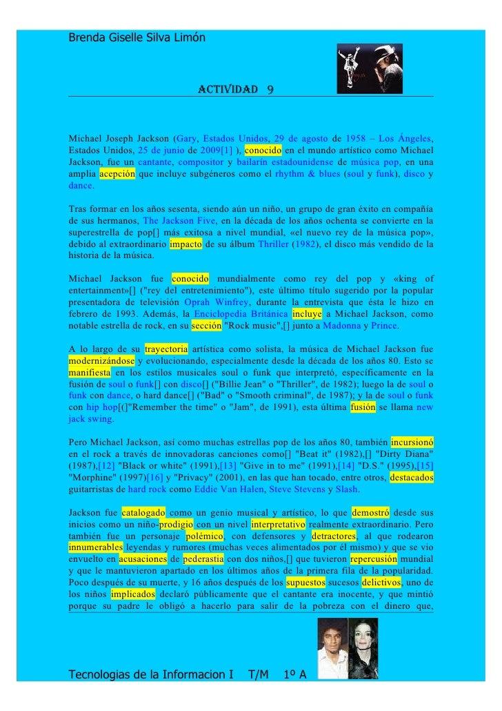 Brenda Giselle Silva Limón                                    ActividAd 9    Michael Joseph Jackson (Gary, Estados Unidos,...