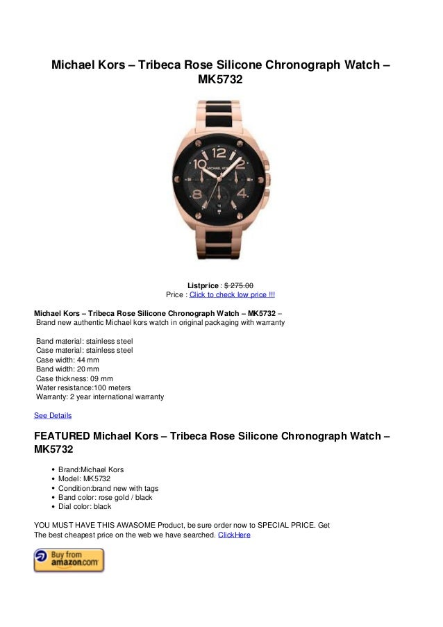 Michael Kors – Tribeca Rose Silicone Chronograph Watch –MK5732Listprice : $ 275.00Price : Click to check low price !!!Mich...