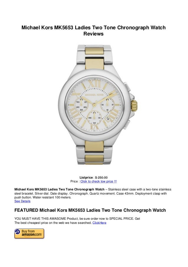 Michael Kors MK5653 Ladies Two Tone Chronograph WatchReviewsListprice : $ 250.00Price : Click to check low price !!!Michae...