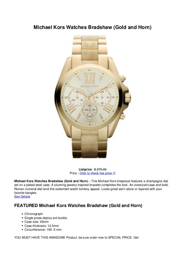 Michael Kors Watches Bradshaw (Gold and Horn)Listprice : $ 275.00Price : Click to check low price !!!Michael Kors Watches ...