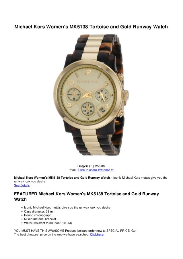 Michael Kors Women's MK5138 Tortoise and Gold Runway WatchListprice : $ 250.00Price : Click to check low price !!!Michael ...