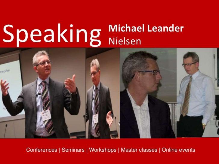 Speaking                         Michael Leander                                  Nielsen      Conferences | Seminars | Wo...