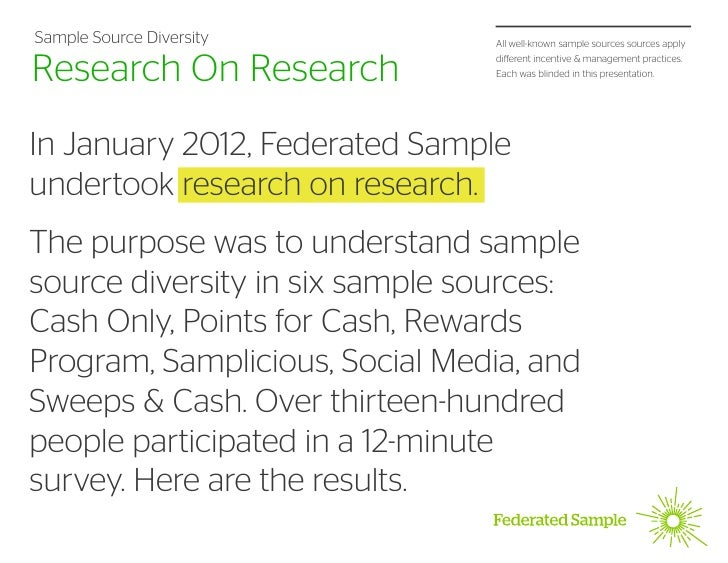 Sample Source Diversity         All well-known sample sources sources applyResearch On Research            different incen...