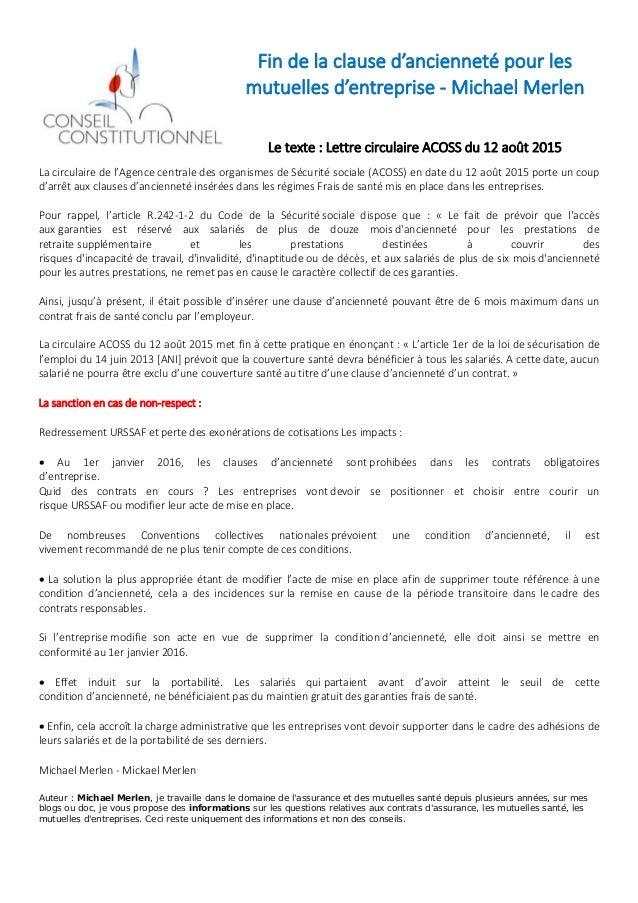 Fin de la clause d'ancienneté pour les mutuelles d'entreprise - Michael Merlen Le texte : Lettre circulaire ACOSS du 12 ao...