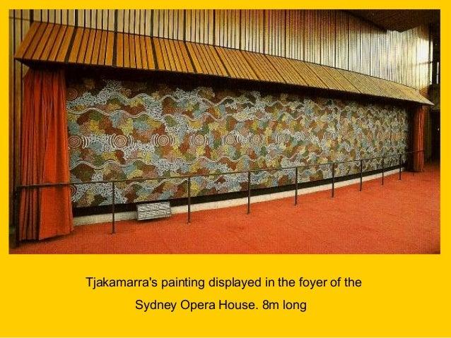 Opera House Western Foyer : Michael nelson tjakamarra
