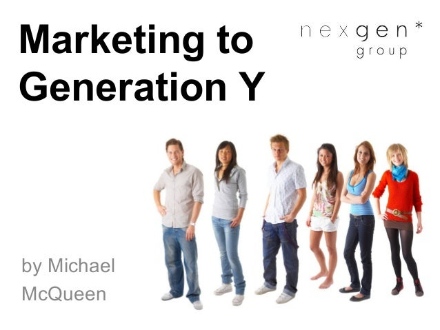 Marketing to Generation Y by Michael McQueen