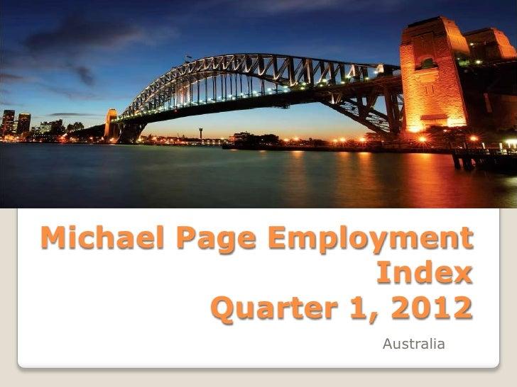 Michael Page Employment                    Index          Quarter 1, 2012                   Australia
