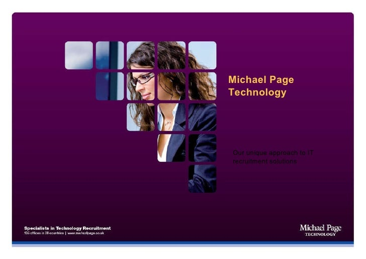 Michael Page Technology Our unique approach to IT recruitment solutions