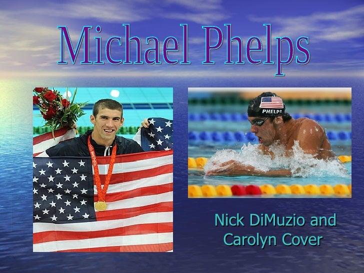 Nick DiMuzio and Carolyn Cover Michael Phelps