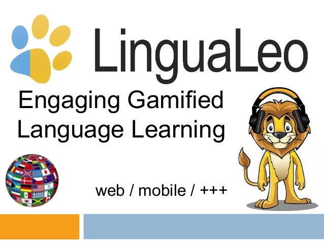 Engaging Gamified Language Learning web / mobile / +++