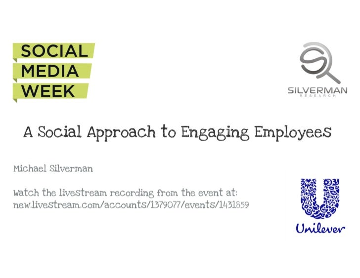 Michael Silverman - Inside Unilever: a social approach to engaging employe…