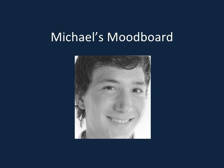 Michael's Moodboard