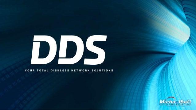DDS Diskless Solution - MichaelSoft