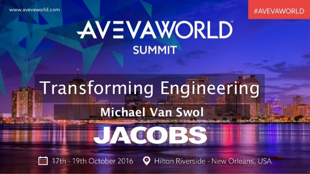 Transforming Engineering Michael Van Swol