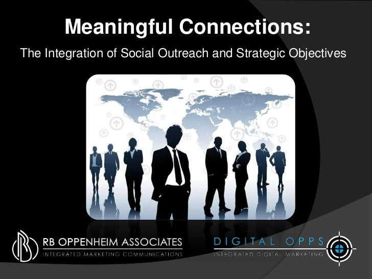 Meaningful Connections:The Integration of Social Outreach and Strategic Objectives