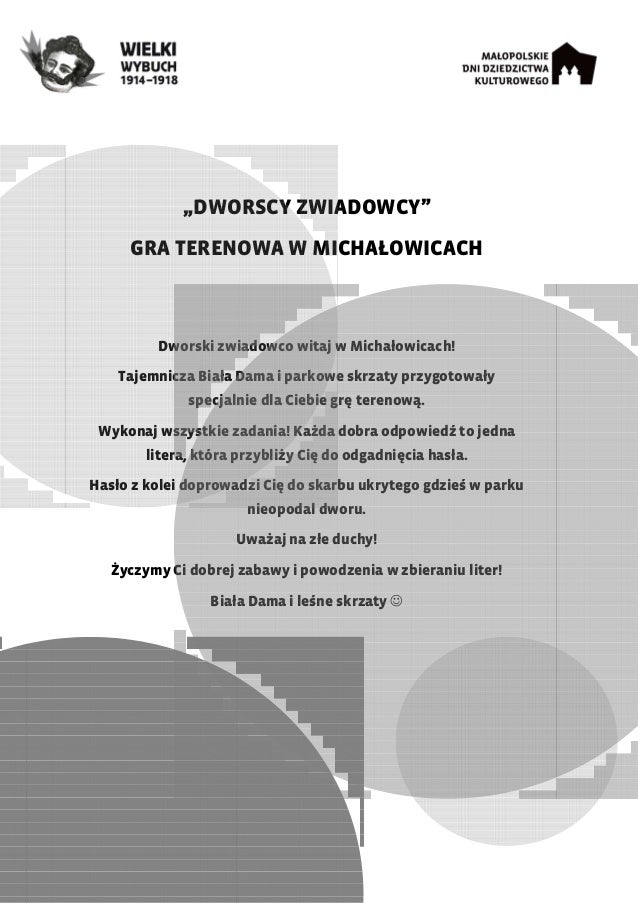 """""""DWORSCY ZWIADOWCY"""" GRA TERENOWA W MICHAŁOWICACH Dworski zwiadowco witaj w Michałowicach! Tajemnicza Biała Dama i parkowe ..."""