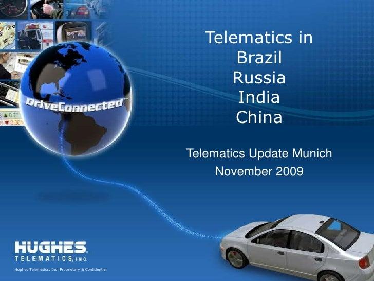 Telematics in BrazilRussiaIndiaChina<br />Telematics Update Munich<br />November 2009<br />