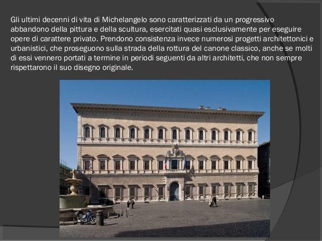 Gli ultimi decenni di vita di Michelangelo sono caratterizzati da un progressivo abbandono della pittura e della scultura,...