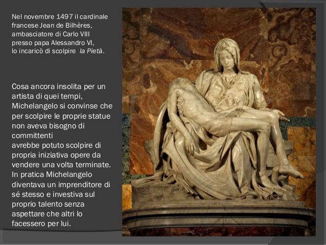 Nel novembre1497il cardinale franceseJean de Bilhères, ambasciatorediCarlo VIII pressopapa Alessandro VI, lo incar...