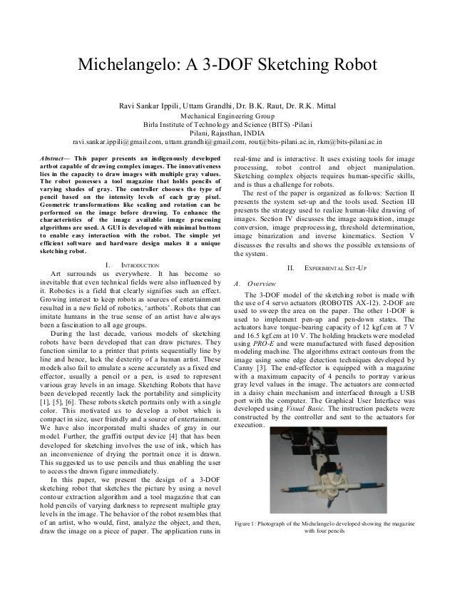 Michelangelo: A 3-DOF Sketching Robot                           Ravi Sankar Ippili, Uttam Grandhi, Dr. B.K. Raut, Dr. R.K....