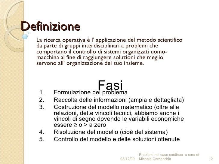 Scelte in condizioni di certezza (seconda versione) Slide 2
