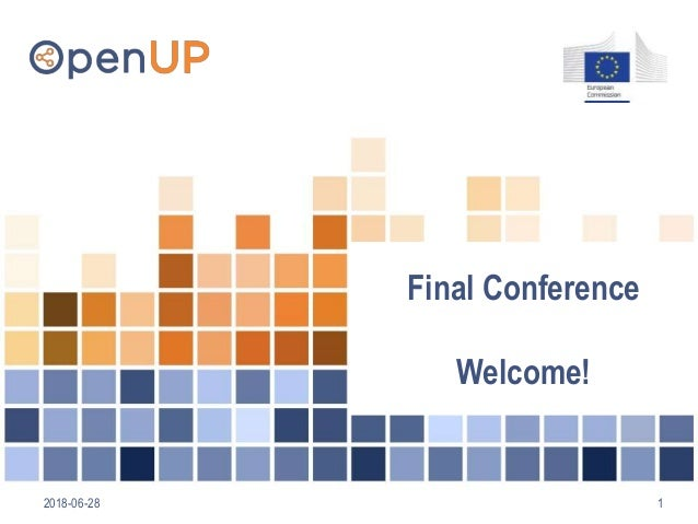 2018-06-28 1 Final Conference Welcome!