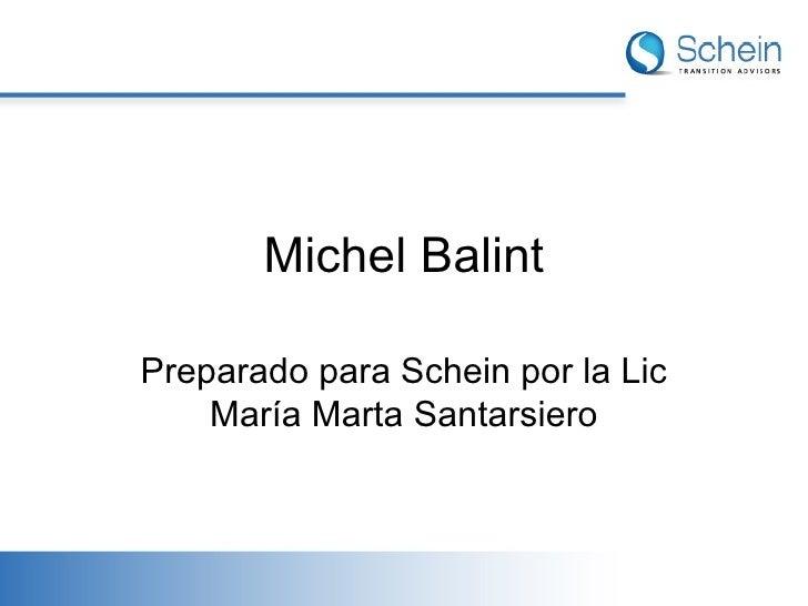Michel Balint Preparado para Schein por la Lic María Marta Santarsiero