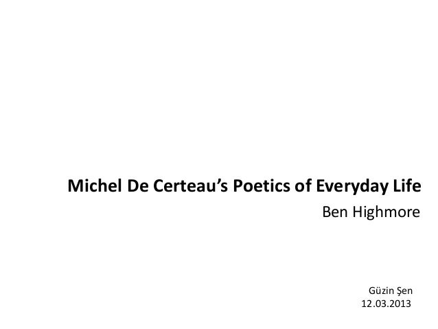 An analysis of the practice of everyday life by decerteau