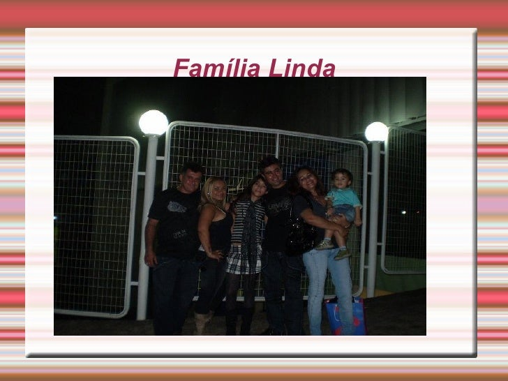 Família Linda Título
