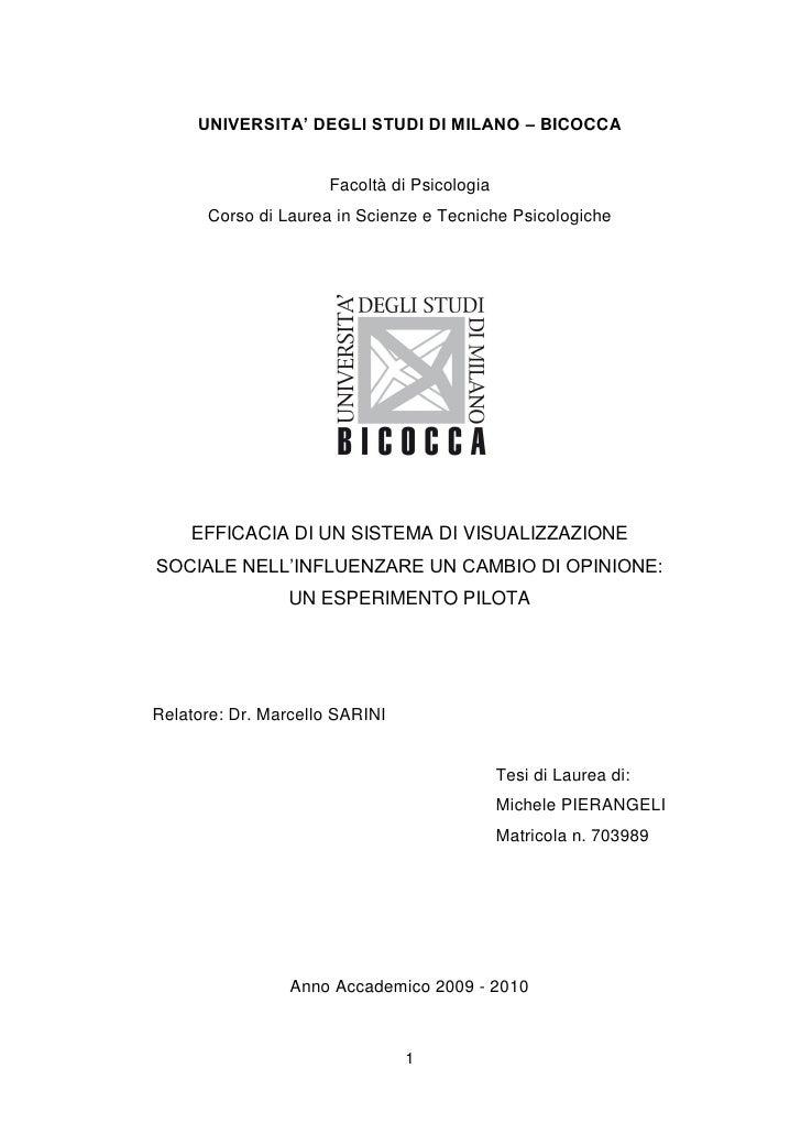 UNIVERSITA' DEGLI STUDI DI MILANO – BICOCCA                        Facoltà di Psicologia       Corso di Laurea in Scienze ...